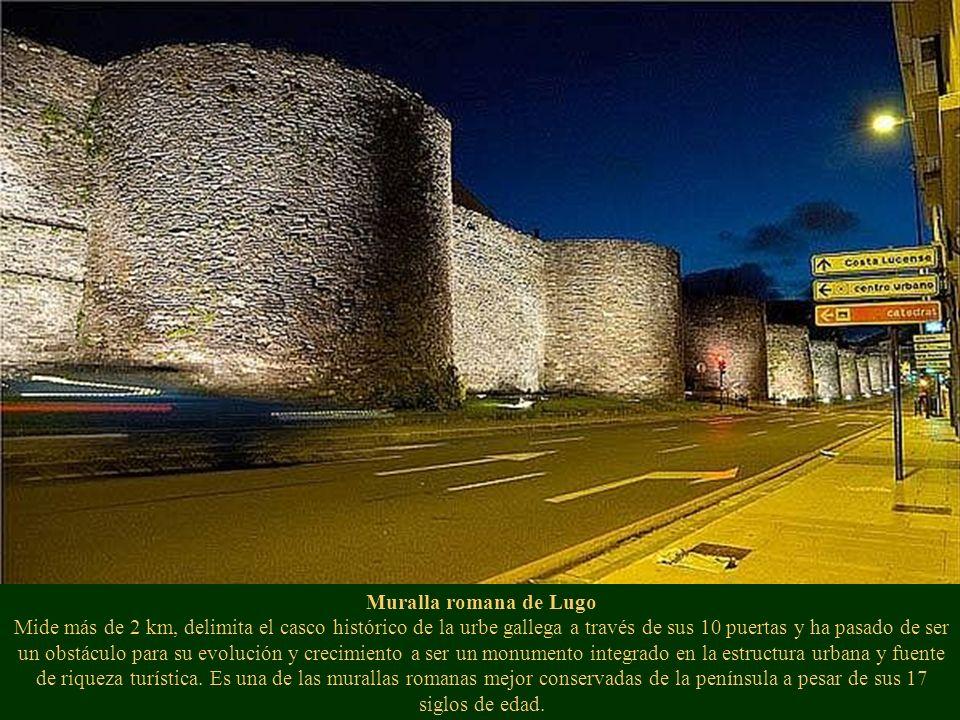 Muralla romana de Lugo Mide más de 2 km, delimita el casco histórico de la urbe gallega a través de sus 10 puertas y ha pasado de ser un obstáculo para su evolución y crecimiento a ser un monumento integrado en la estructura urbana y fuente de riqueza turística.