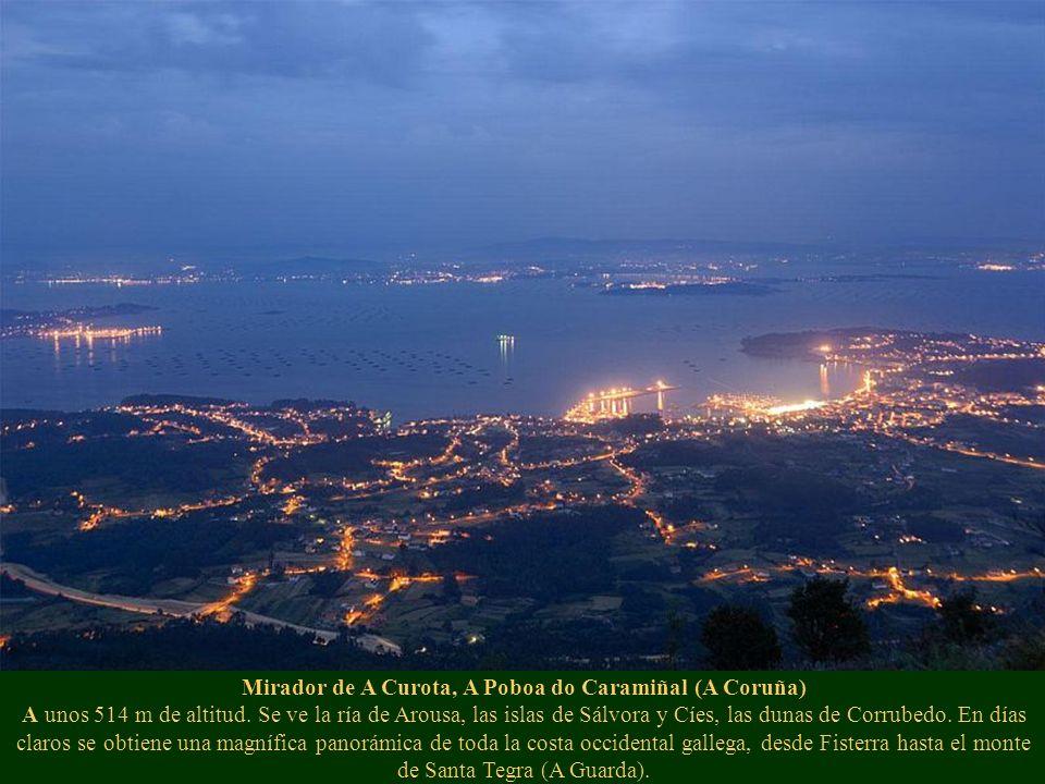 Mirador de A Curota, A Poboa do Caramiñal (A Coruña) A unos 514 m de altitud.