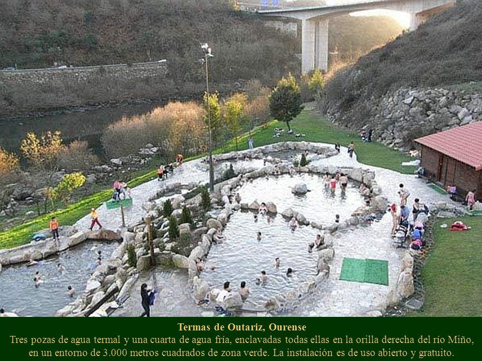 Termas de Outariz, Ourense Tres pozas de agua termal y una cuarta de agua fría, enclavadas todas ellas en la orilla derecha del río Miño, en un entorno de 3.000 metros cuadrados de zona verde.