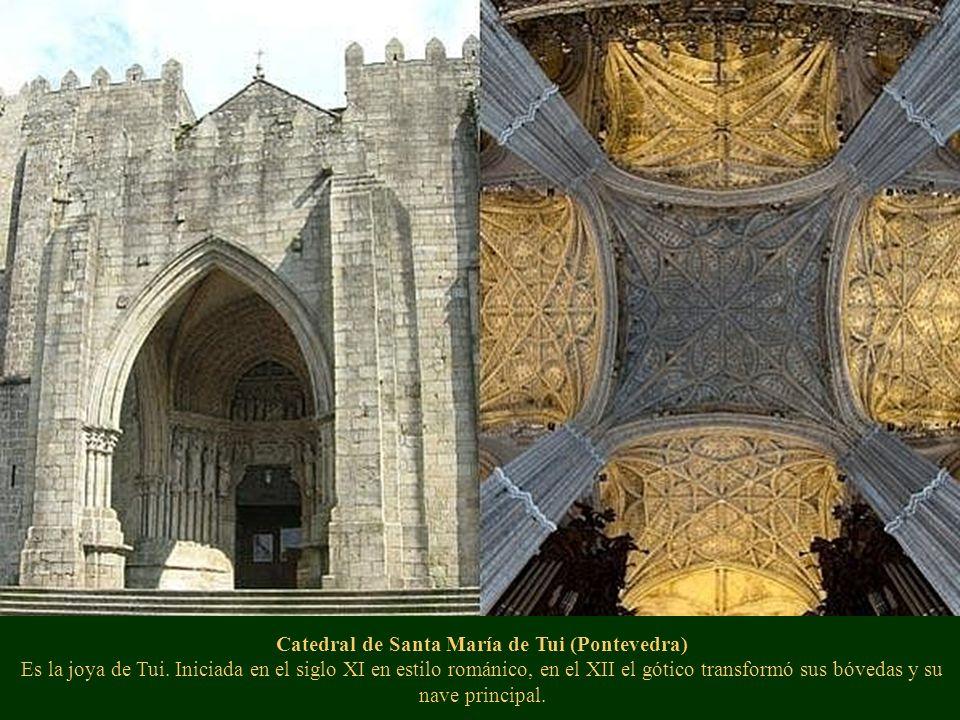 Catedral de Santa María de Tui (Pontevedra) Es la joya de Tui