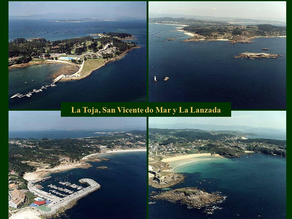 La Toja, San Vicente do Mar y La Lanzada