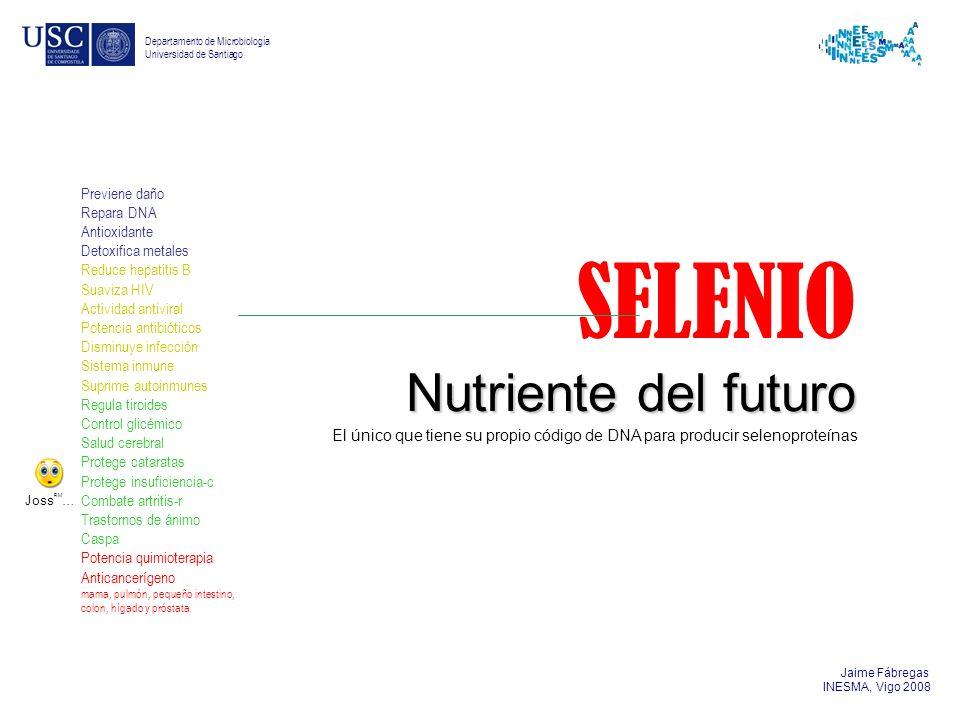 SELENIO Nutriente del futuro Previene daño Repara DNA Antioxidante