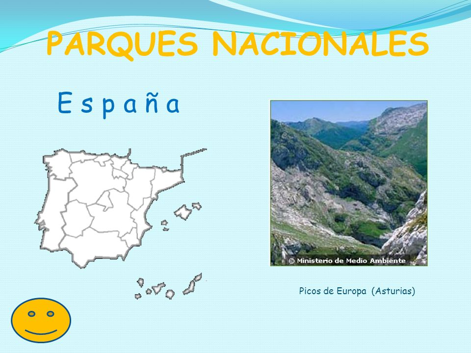 PARQUES NACIONALES E s p a ñ a Picos de Europa (Asturias)