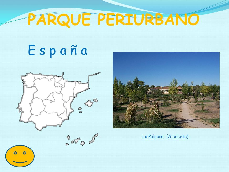 PARQUE PERIURBANO E s p a ñ a La Pulgosa (Albacete)