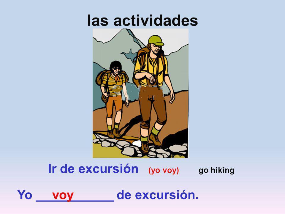 Ir de excursión (yo voy) go hiking