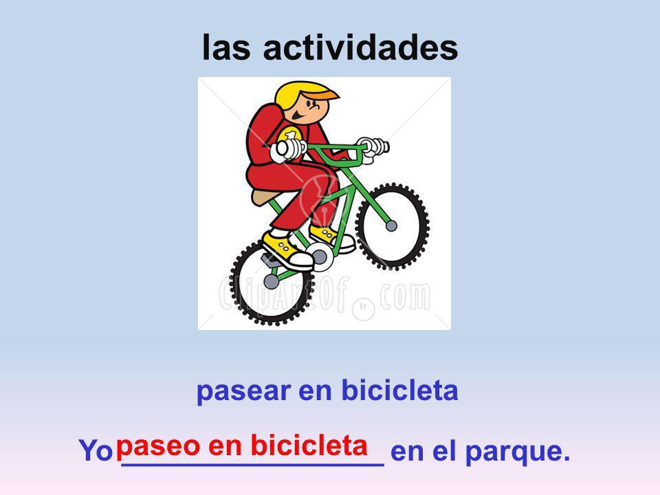 las actividades pasear en bicicleta paseo en bicicleta