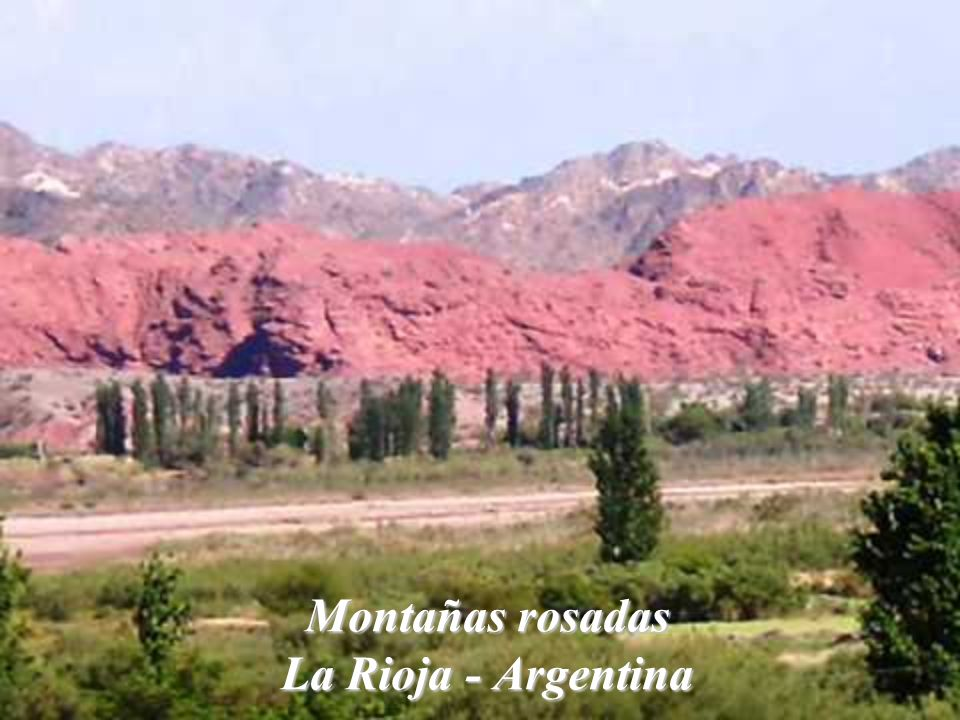 Montañas rosadas La Rioja - Argentina