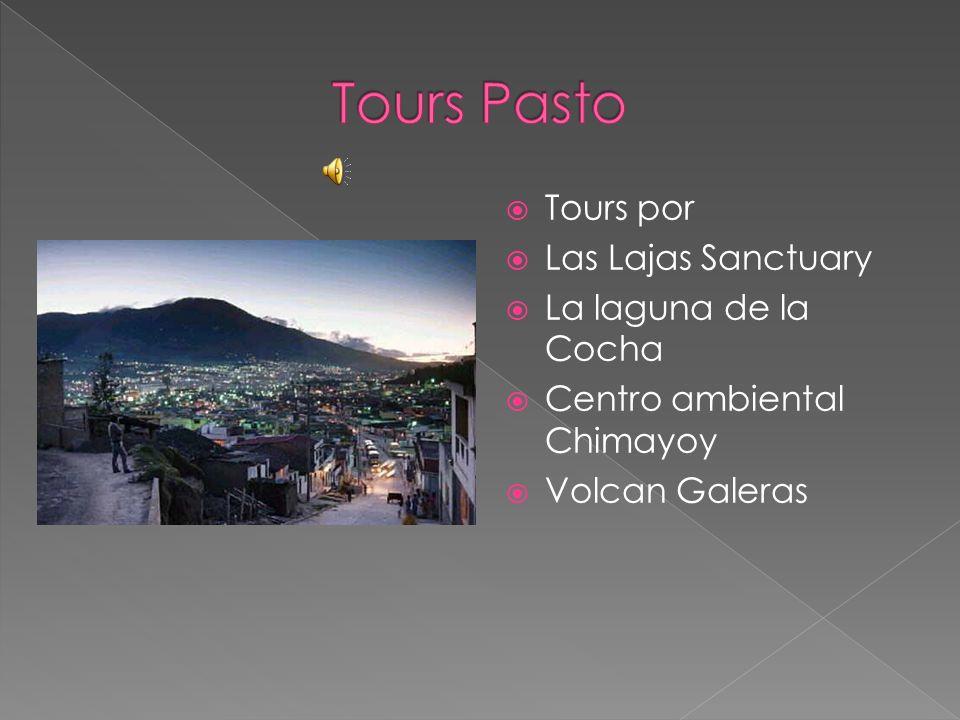 Tours Pasto Tours por Las Lajas Sanctuary La laguna de la Cocha