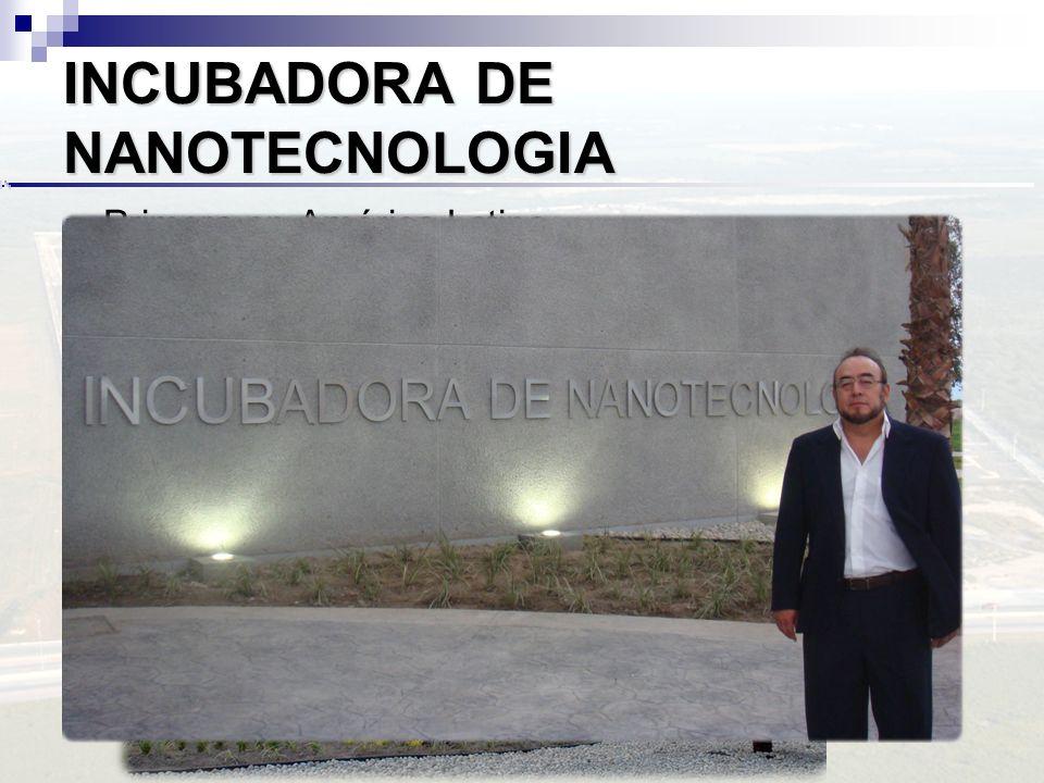 INCUBADORA DE NANOTECNOLOGIA