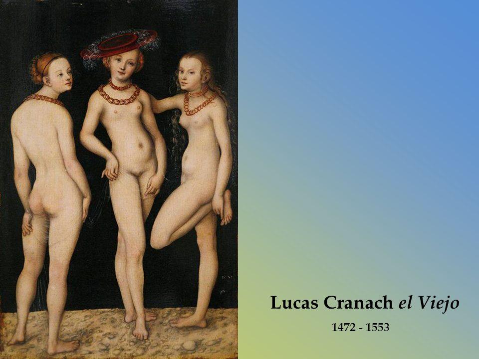 Lucas Cranach el Viejo 1472 - 1553
