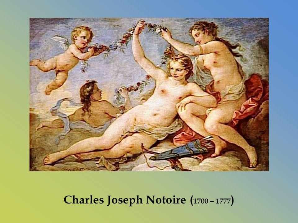 Charles Joseph Notoire (1700 – 1777)