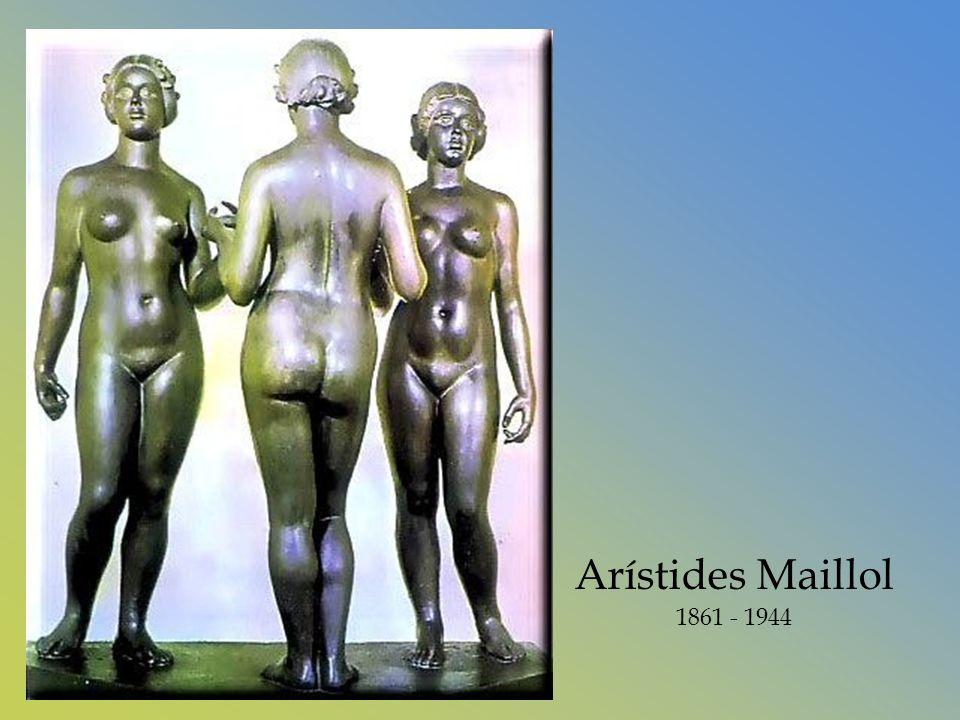 Arístides Maillol 1861 - 1944