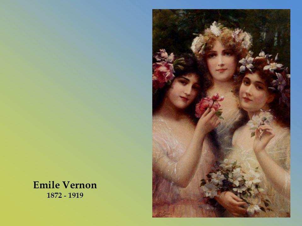 Emile Vernon 1872 - 1919