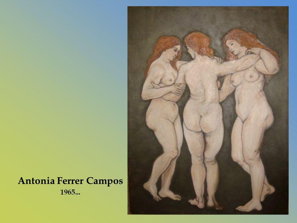 Antonia Ferrer Campos 1965…