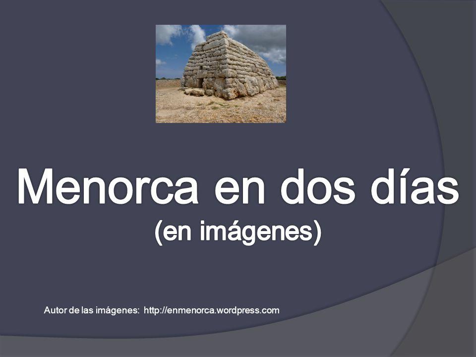 Menorca en dos días (en imágenes)