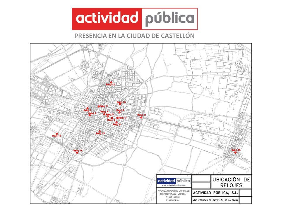 PRESENCIA EN LA CIUDAD DE CASTELLÓN