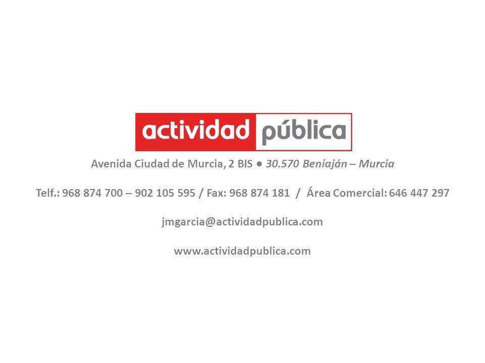 Avenida Ciudad de Murcia, 2 BIS ● 30.570 Beniaján – Murcia