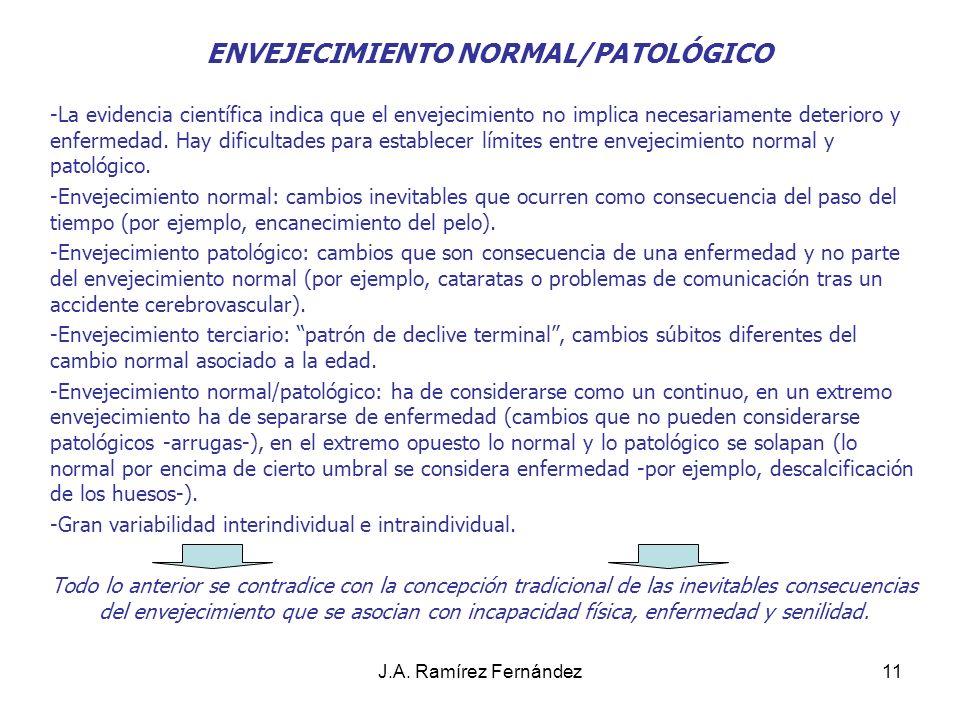 ENVEJECIMIENTO NORMAL/PATOLÓGICO