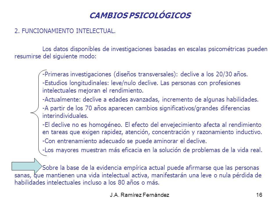 CAMBIOS PSICOLÓGICOS 2. FUNCIONAMIENTO INTELECTUAL.