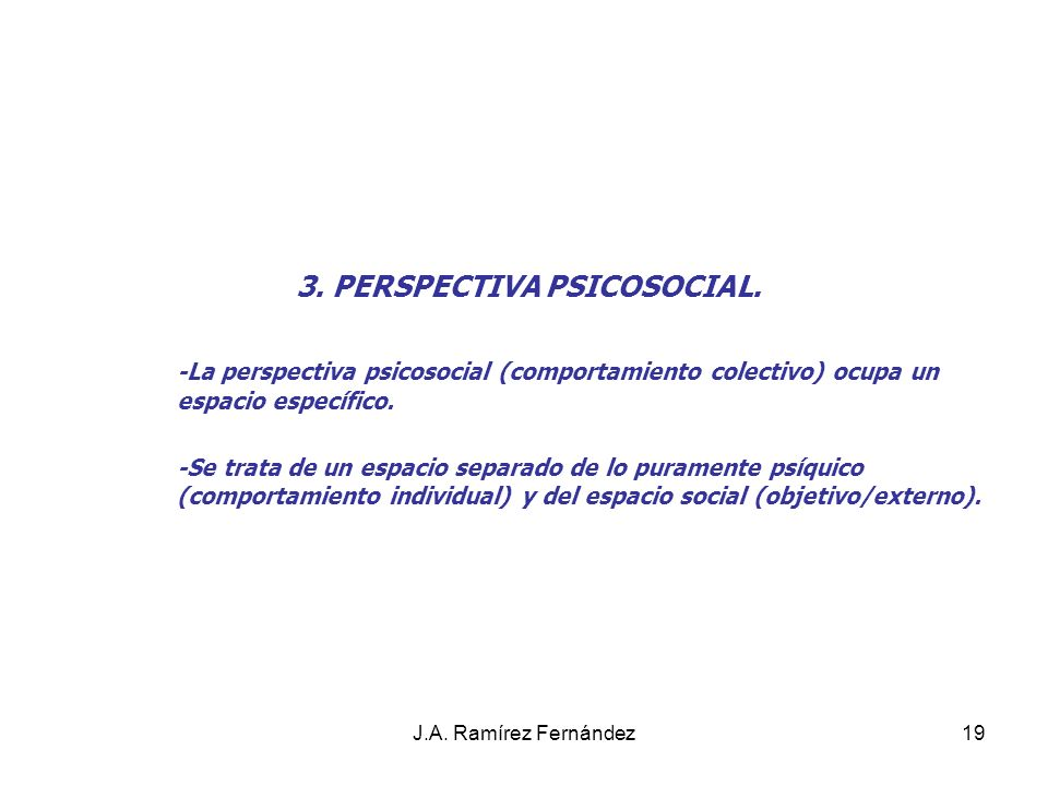 3. PERSPECTIVA PSICOSOCIAL.