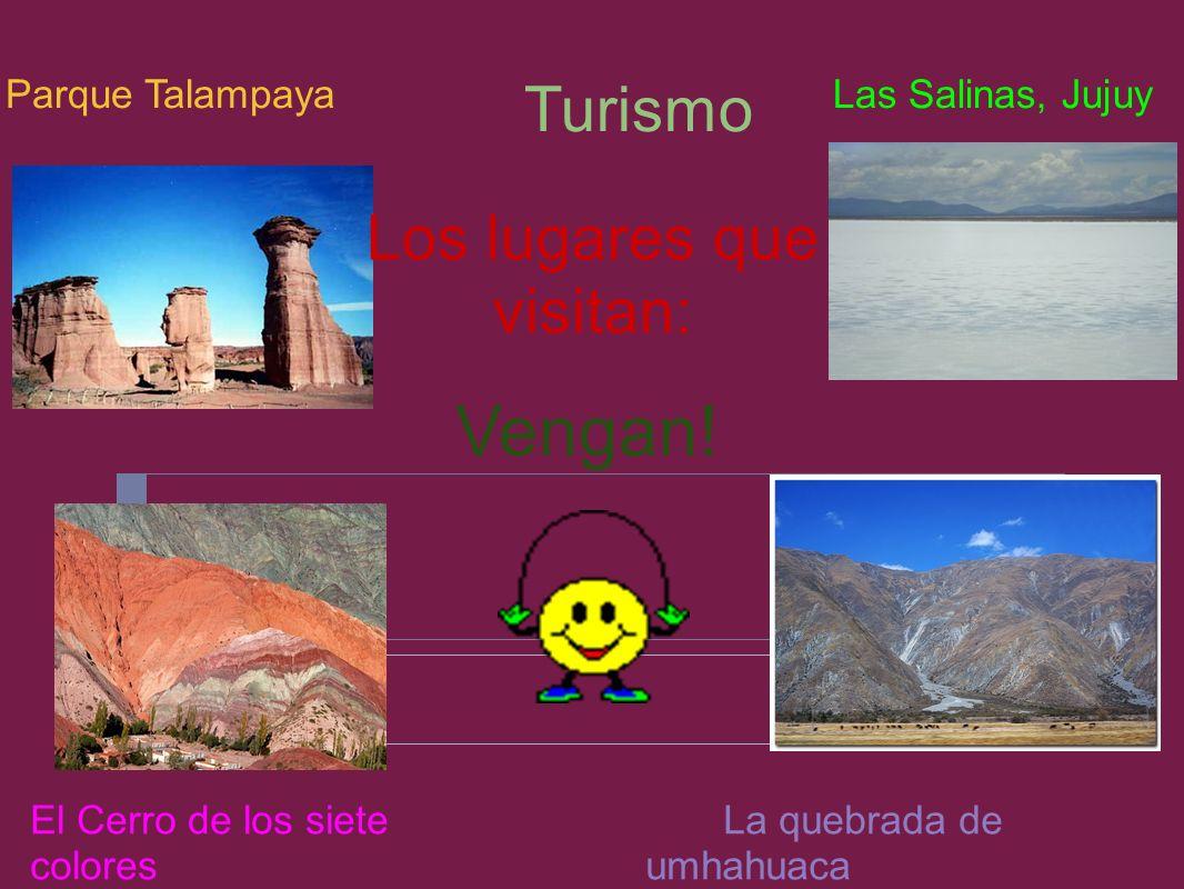 Los lugares que visitan: