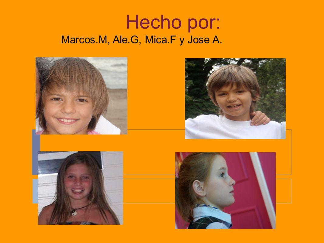 Hecho por: Marcos.M, Ale.G, Mica.F y Jose A..A