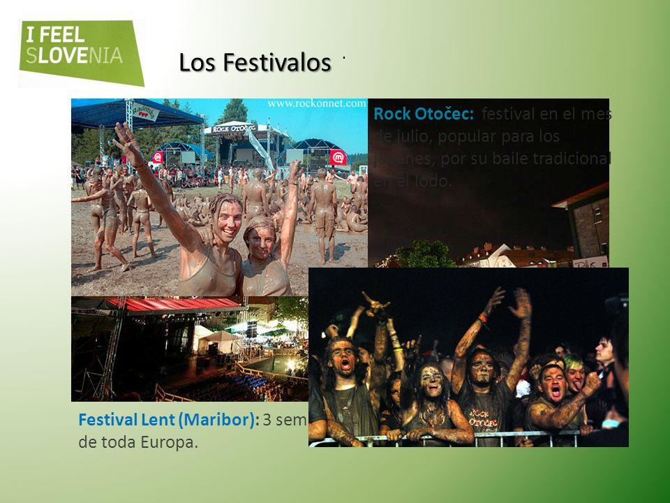 Los Festivalos . Festival Lent (Maribor): 3 semanas, presentaren músicos y actores de toda Europa.