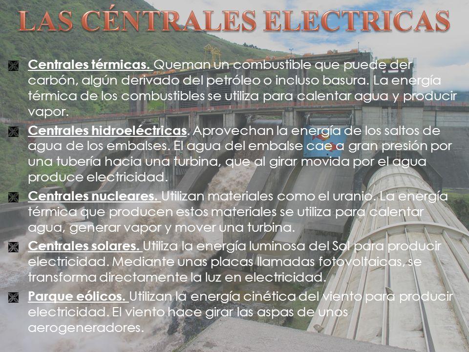 LAS CÉNTRALES ELECTRICAS