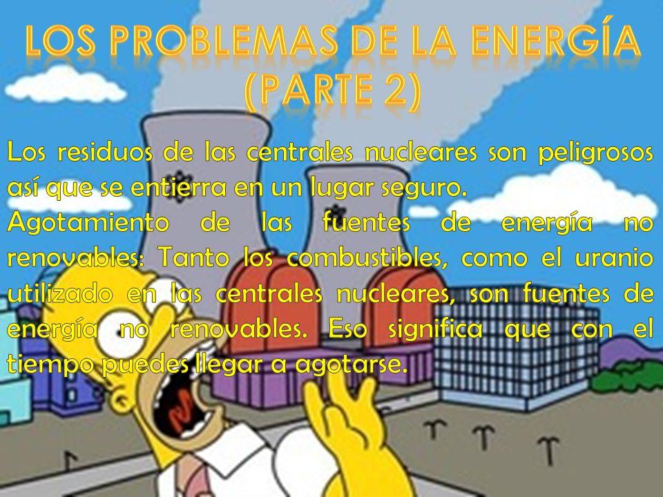 LOS PROBLEMAS DE LA ENERGÍA (PARTE 2)