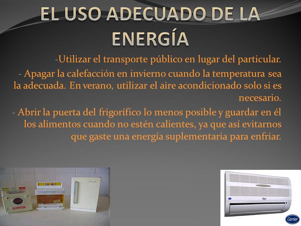 EL USO ADECUADO DE LA ENERGÍA