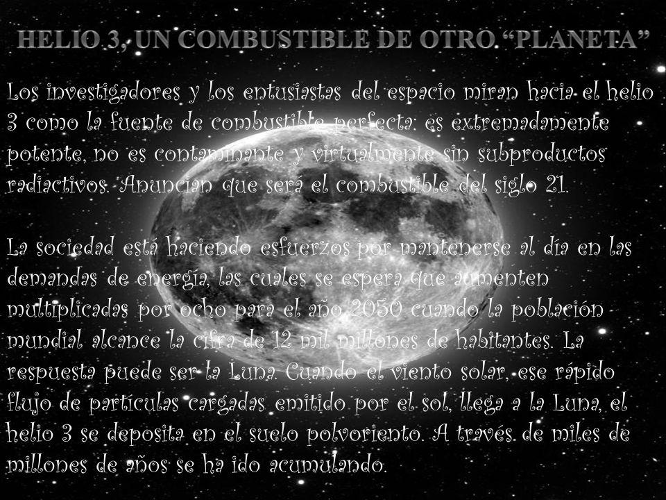 HELIO 3, UN COMBUSTIBLE DE OTRO PLANETA