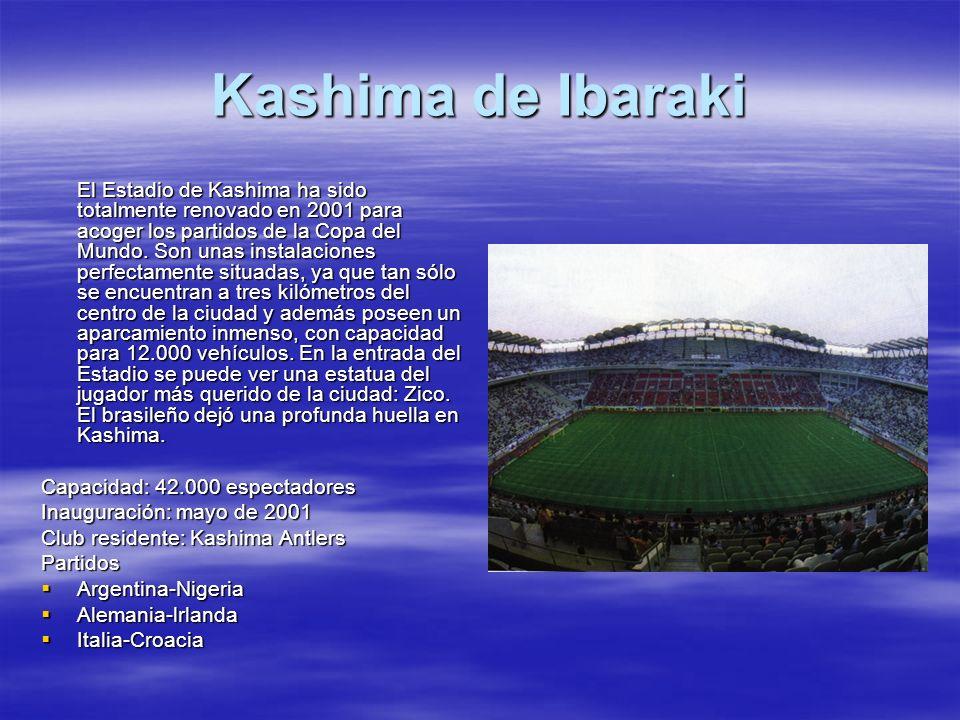 Kashima de Ibaraki Capacidad: 42.000 espectadores