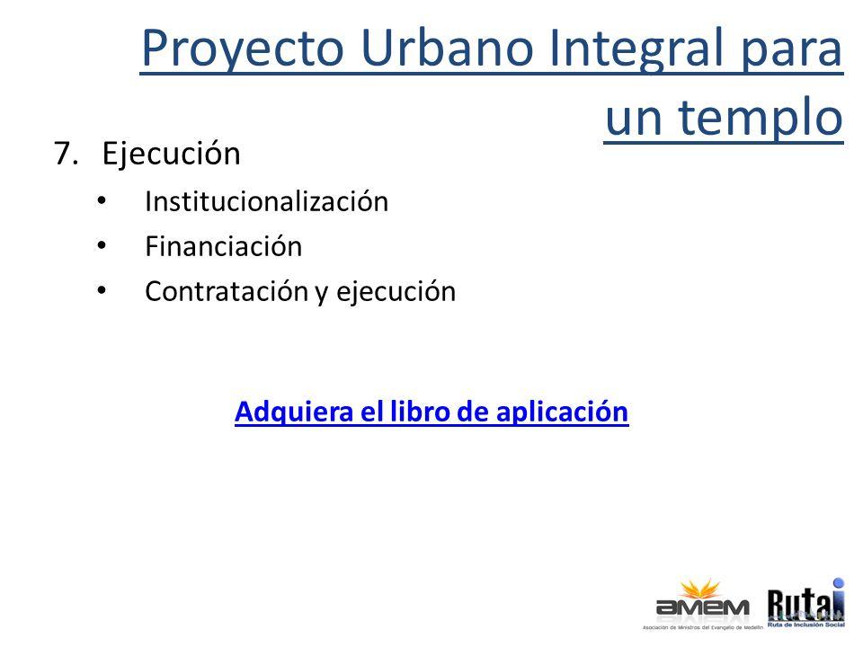 Proyecto Urbano Integral para un templo