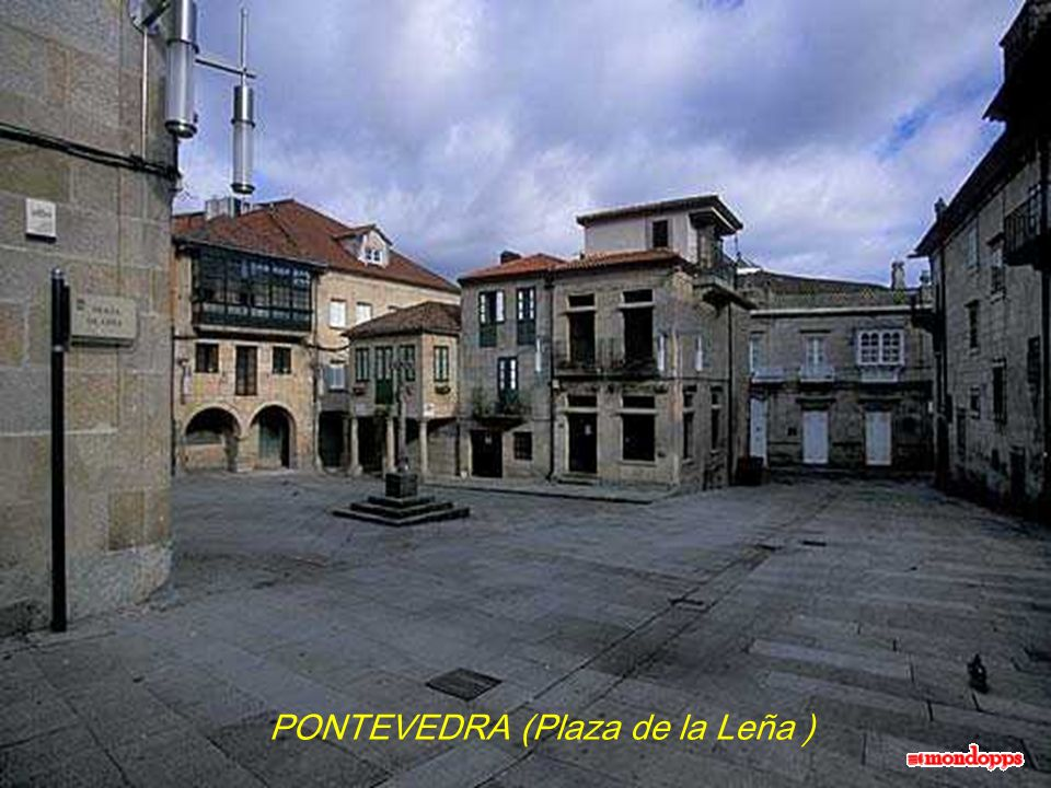 PONTEVEDRA (Plaza de la Leña )
