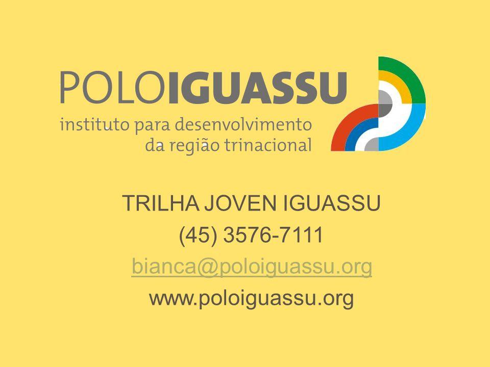 TRILHA JOVEN IGUASSU (45) 3576-7111 bianca@poloiguassu.org www.poloiguassu.org