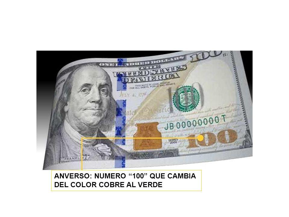 ANVERSO: NUMERO 100 QUE CAMBIA