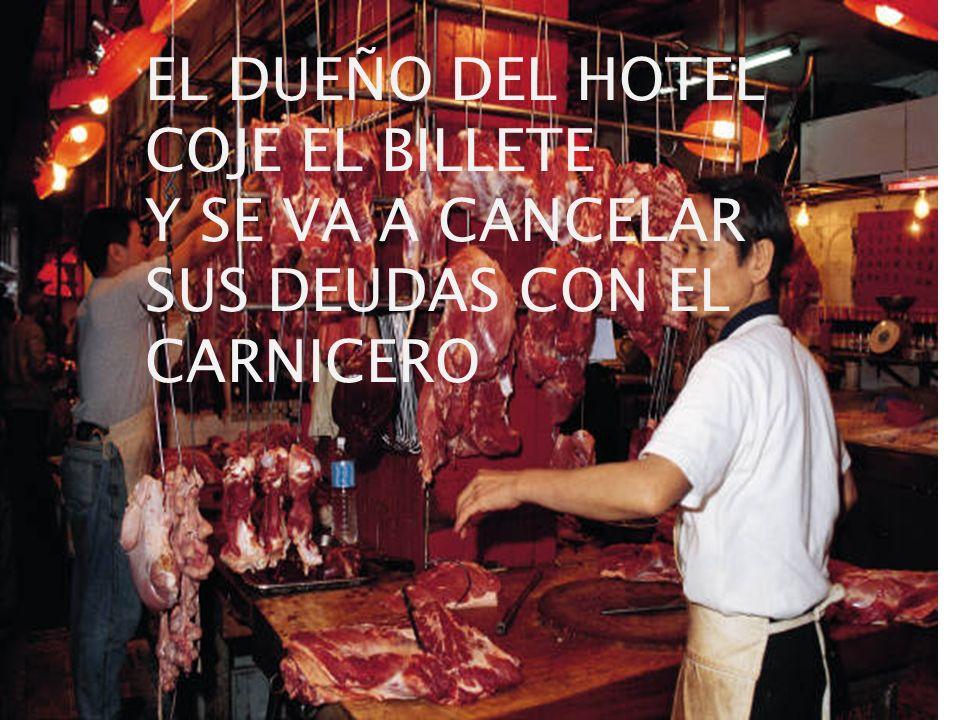 EL DUEÑO DEL HOTEL COJE EL BILLETE
