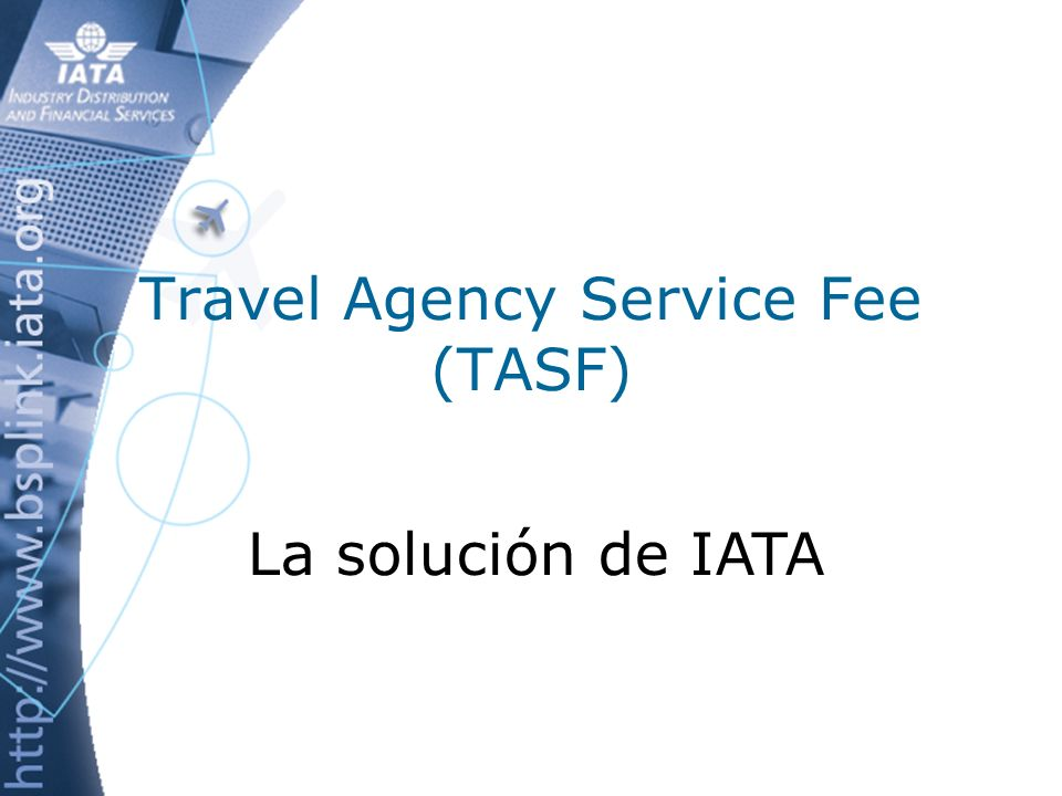 Travel Agency Service Fee (TASF)