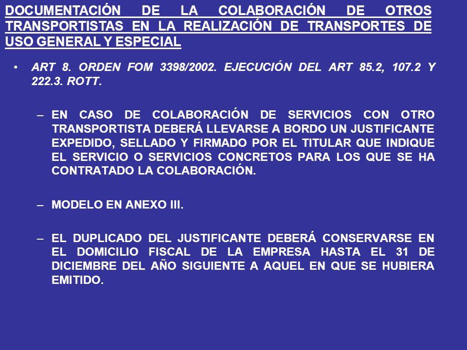 DOCUMENTACIÓN DE LA COLABORACIÓN DE OTROS TRANSPORTISTAS EN LA REALIZACIÓN DE TRANSPORTES DE USO GENERAL Y ESPECIAL