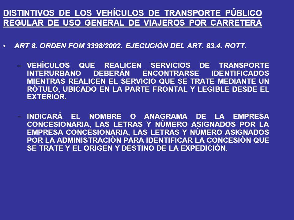DISTINTIVOS DE LOS VEHÍCULOS DE TRANSPORTE PÚBLICO REGULAR DE USO GENERAL DE VIAJEROS POR CARRETERA