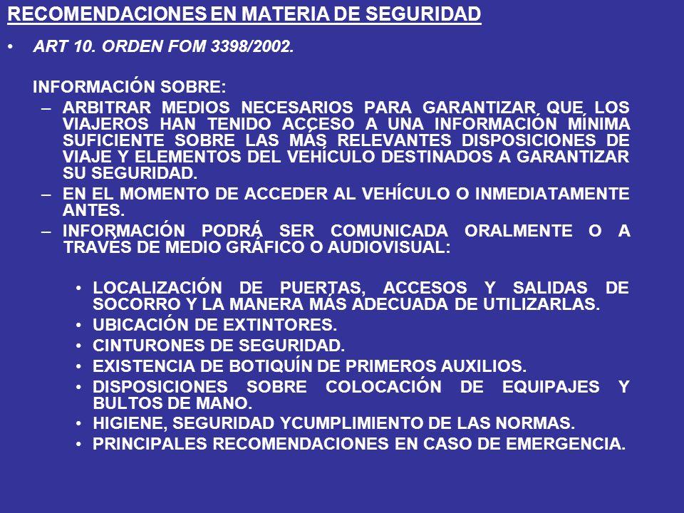 RECOMENDACIONES EN MATERIA DE SEGURIDAD