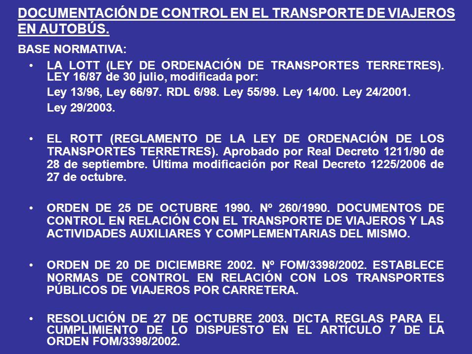 DOCUMENTACIÓN DE CONTROL EN EL TRANSPORTE DE VIAJEROS EN AUTOBÚS.