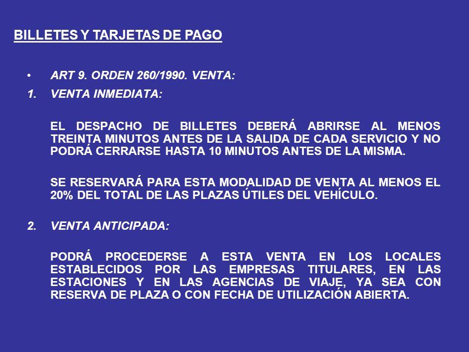 BILLETES Y TARJETAS DE PAGO