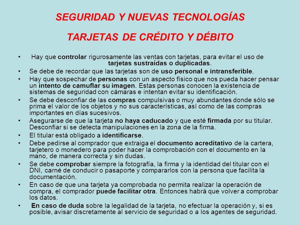 SEGURIDAD Y NUEVAS TECNOLOGÍAS TARJETAS DE CRÉDITO Y DÉBITO