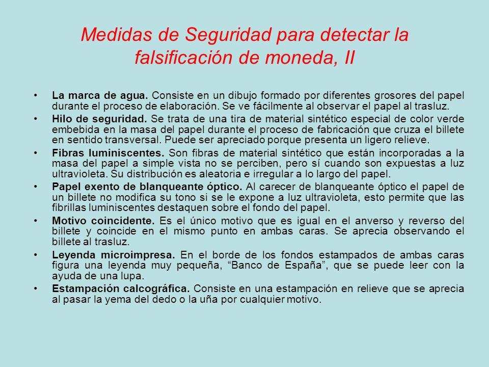 Medidas de Seguridad para detectar la falsificación de moneda, II