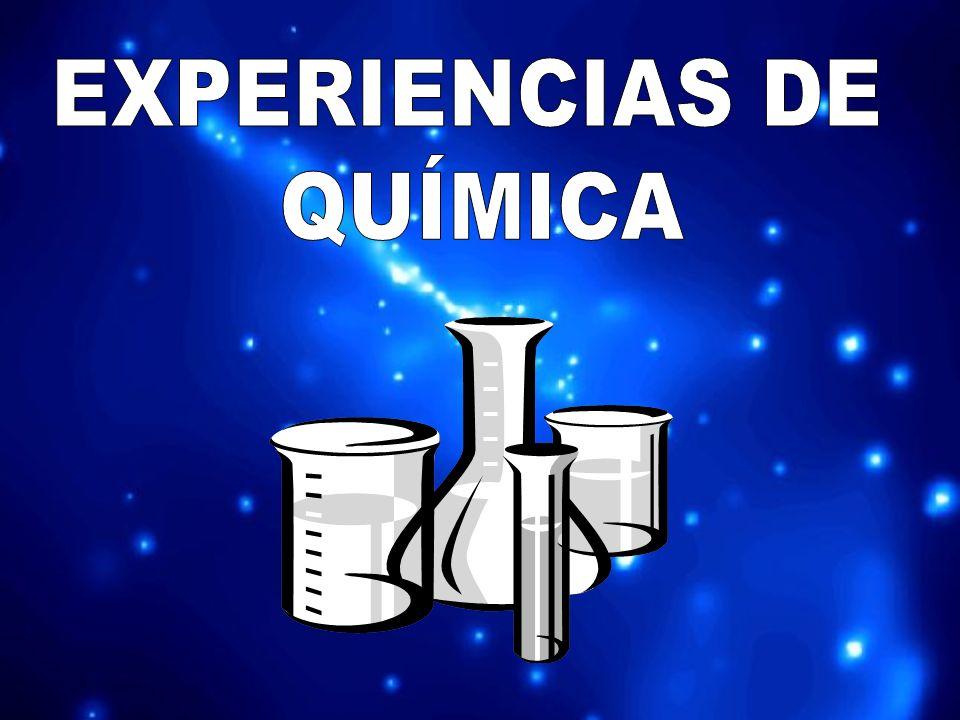EXPERIENCIAS DE QUÍMICA