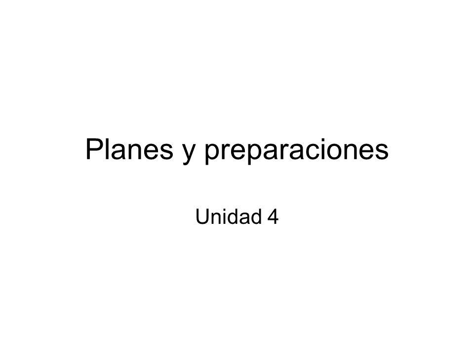 Planes y preparaciones