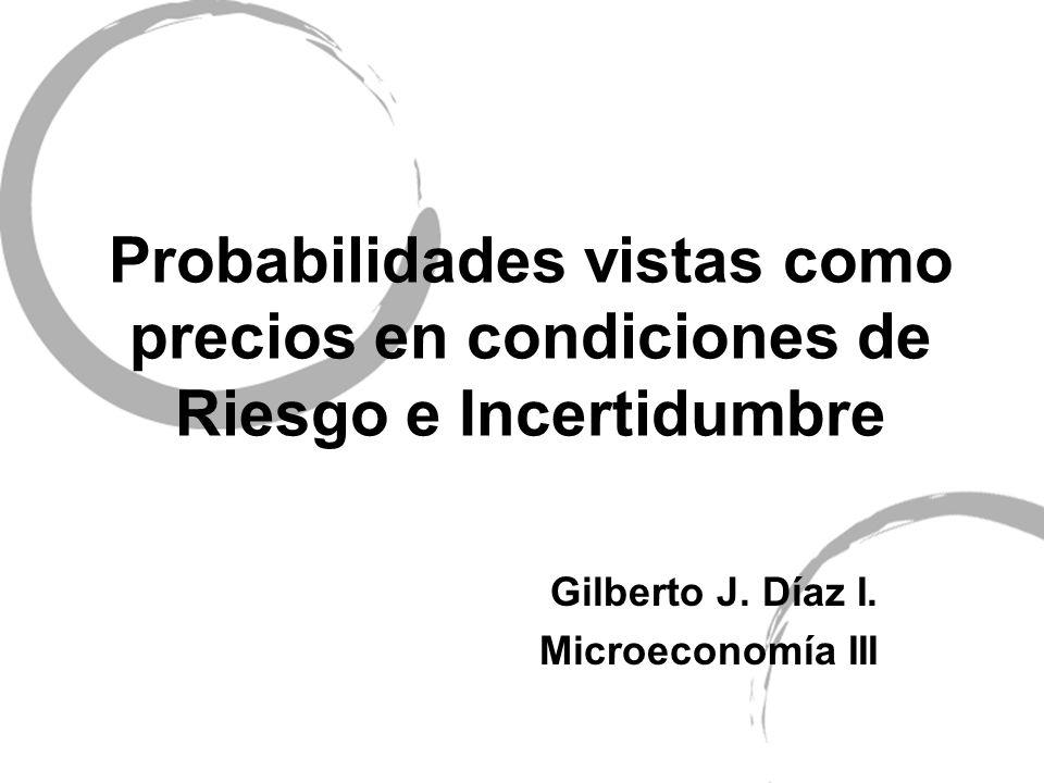 Gilberto J. Díaz I. Microeconomía III