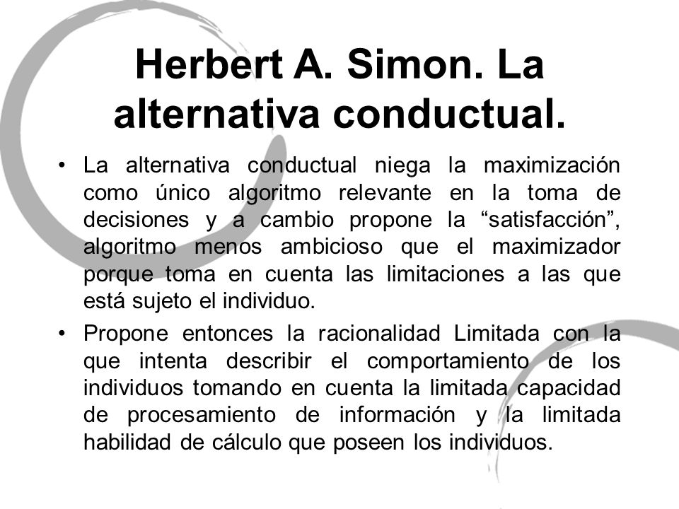 Herbert A. Simon. La alternativa conductual.