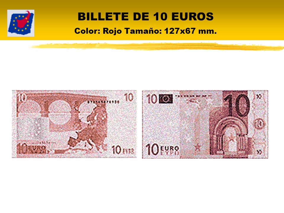 BILLETE DE 10 EUROS Color: Rojo Tamaño: 127x67 mm.